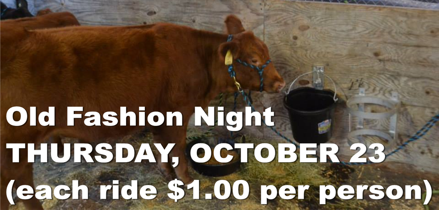 You are currently viewing THURSDAY, OCTOBER 23 Old Fashion Night (each ride $1.00 per person)